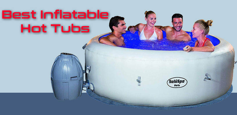 best inflatable hot tubs 2020