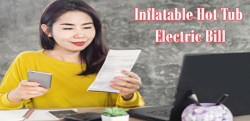 Inflatable Hot Tub Electric Bill 2020