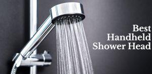Best Handheld Shower Head 2020