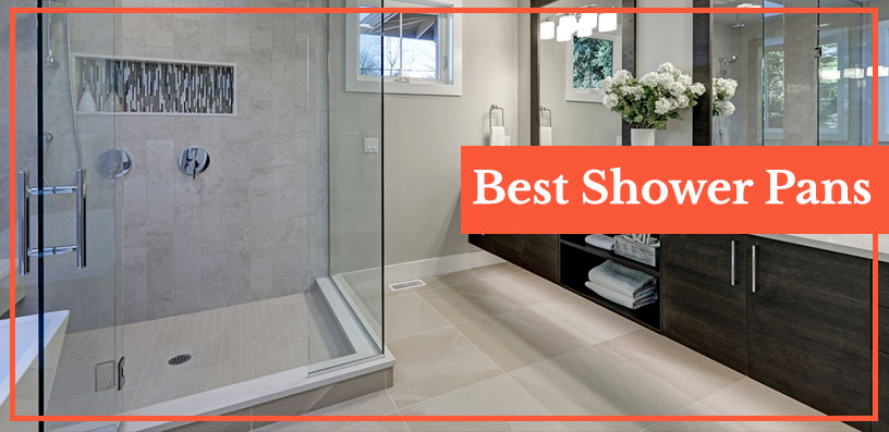 best shower pans 2020