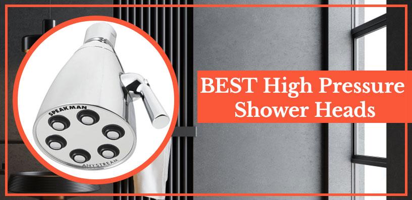 Best High Pressure Shower Heads 2020
