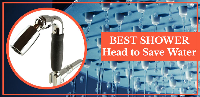 best shower head to save water 2020