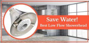 Best Low Flow Shower Head 2020