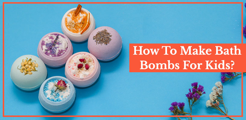 how to make bath bombs for kids 2020