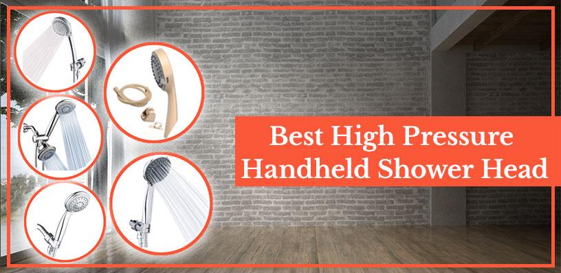 best high pressure handheld shower head 2020